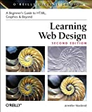 Learning Web Design : HTML, Graphics and Beyond, Niederst, Jennifer and Robbins, Jennifer Niederst, 0596004842