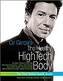 The Healthy High-Tech Body, Oz Garcia and Sharyn Kohlberg, 0060394080