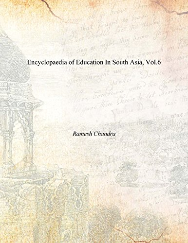 Encyclopaedia of Education in South Asia: v. 6 pdf