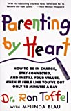 Parenting by Heart, Ron Taffel and Melinda Blau, 0201632268