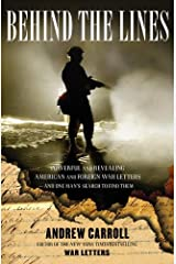 Behind the Lines: Powerful and Revealing American and Foreign War Letters---and One Man's Search to Find Them Hardcover