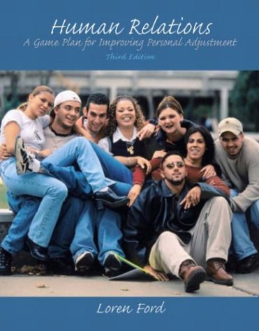 Human Relations: A Game Plan for Improving Personal Adjustment, Third Edition