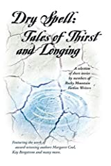 Dry Spell: Tales of Thirst and Longing Mass Market Paperback