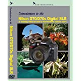 Introduction to the NIKON D70/D70s  Digital SLR