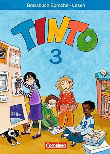 Tinto 2-4 - Sprachlesebuch 3-4: 3. Schuljahr - Basisbuch Sprache und Lesen