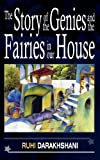 The Story of the Genies and the Fairies in our House, Ruhi Darakhshani, 1847480985