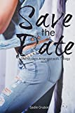 Save the Date (Modern Arrangements Trilogy Book 1)