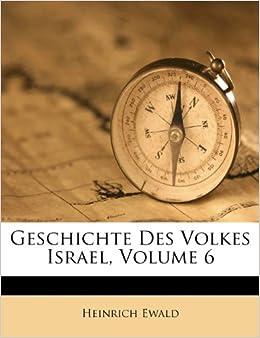 Book Geschichte des Volkes Israel, Sechster Band. Dritte Ausgabe.