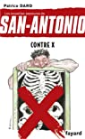 Les nouvelles aventures de San-Antonio : Contre X par Dard