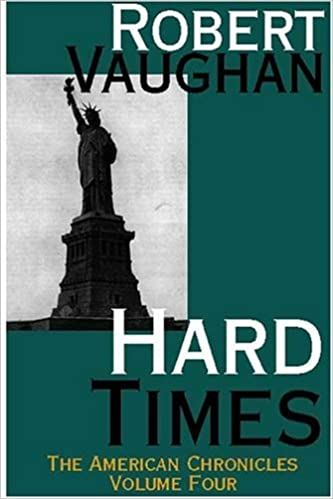 Hard Times (American Chronicles)