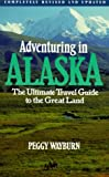 Adventuring in Alaska, Peggy Wayburn, 0871564726