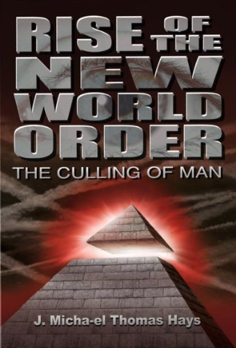 Rise of the New World Order: The Culling of Man (One Man With Courage Makes A Majority)