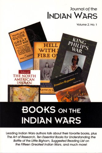 Read Online Books on the Indian Wars (Journal of the Indian Wars) ebook
