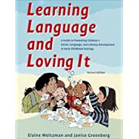 Learning Language & Loving it: A Guide to Promoting Children's Social, Language, & Literacy Development in Early…