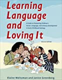 img - for Learning Language and Loving It: A Guide to Promoting Children's Social, Language and Literacy Development book / textbook / text book