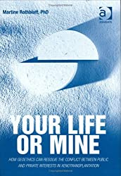 Your Life or Mine: How Geoethics Can Resolve the Conflict Between Public and Private Interests in Xenotransplantation