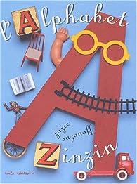 L'alphabet Zinzin par Zazie Sazonoff
