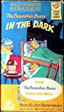 The Berenstain Bears In The Dark Plus Ring the Bell
