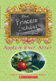 Apple-Y Ever After, Jane B. Mason and Sarah Hines Stephens, 0439698146