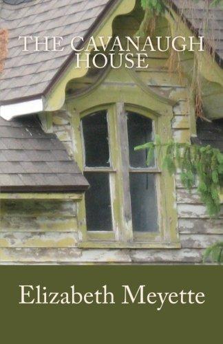 Cavanaugh House Elizabeth Meyette