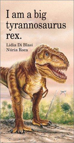 """I Am a Big Tyrannosaurus Rex (""""I Am"""" Series) ebook"""