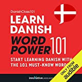 Learn Danish - Word Power 101: Absolute Beginner Danish