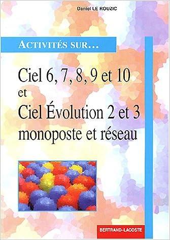 Lire un Ciel 6, 7, 8, 9 et 10 et Ciel Evolution 2 et 3 monoposte et réseau pdf