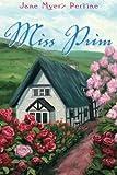 Miss Prim, Jane Myers Perrine, 1477811753