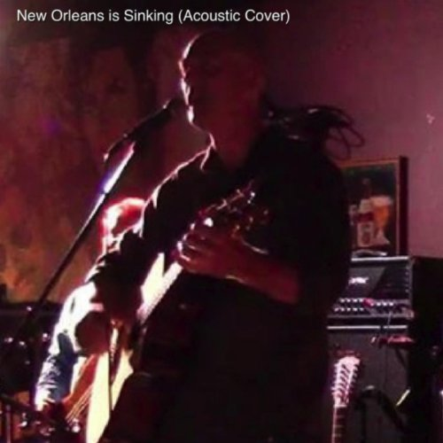 New Orleans Is Sinking (Acoustic Cover) ()