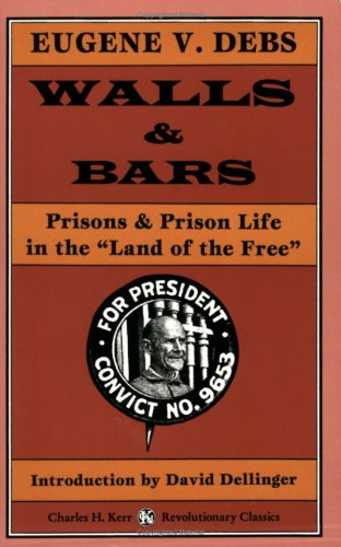 Walls & Bars: Prisons & Prison Life In The Land Of The Free pdf epub
