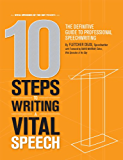 10 Steps to Writing a Vital Speech