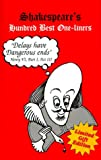 Shakespear's Hundred Best One-Liners, Jack W. Thomas, 0967477905