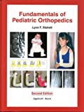 Fundamentals of Pediatric Orthopedics, Staheli, Lynn T., 0781716322