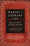 Making a Literary Life, Carolyn See, 0345440463