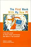The First Week with My New PC, Pamela R. Lessing, 1892123223