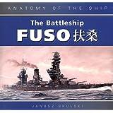 The Battleship Fuso (Anatomy of the Ship)