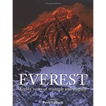 Everest: Eighty Years of Triumph and Tragedy