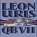 QB VII Audiobook by Leon Uris Narrated by John Lee