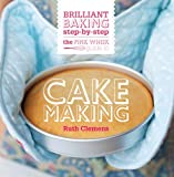 The Pink Whisk Guide to Cake Making, Ruth Clemens, 144630311X
