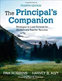 img - for The Principal's Companion: Strategies and Hints to Make the Job Easier by Robbins Pamela M. Alvy Harvey B. (2002-11-14) Paperback book / textbook / text book