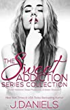 Sweet Addiction Series Collection: Sweet Addiction, Sweet Possession, Sweet Obsession