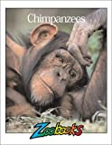 img - for Chimpanzees (Zoobooks Series) book / textbook / text book