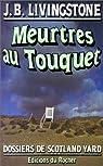 Meurtres au Touquet par J. B Livingstone