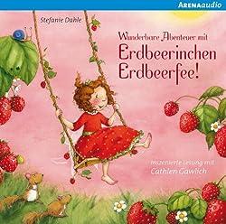 Wunderbare Abenteuer mit Erdbeerinchen Erdbeerfee (Erdbeerinchen Erdbeerfee)