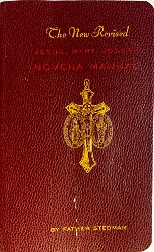 Novena Manual - The New Revised Jesus, Mary, Joseph Novena Manual