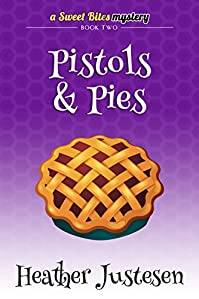 Pistols & Pies by Heather Justesen ebook deal