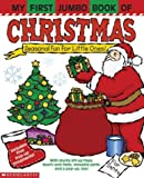 My First Jumbo Book of Christmas, Melanie Gerth and James Diaz, 0439521114
