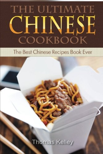 The Ultimate Chinese Cookbook: The Best Chinese Recipes Book
