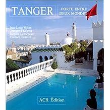 Tanger. Porte entre deux mondes