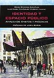 img - for Identidad y espacio p blico book / textbook / text book